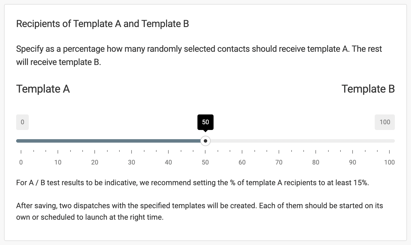 Specify the proportions of recipients of templates A and B